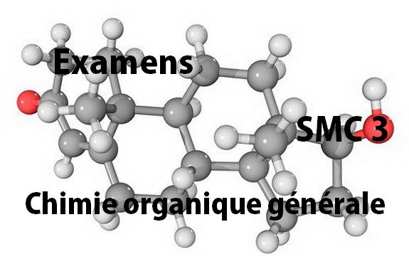 Examens corrigés Chimie Organique Générale SMC S3 PDF