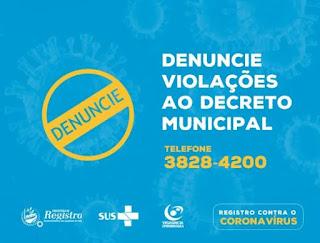 Prefeitura de Registro-SP disponibiliza número para denúncias de descumprimento ao Decreto de prevenção ao Coronavírus - Covid-19