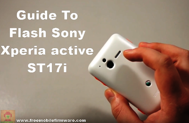 Flash Sony Xperia active ST17i Ice Cream Sandwich 4.0.4 Tested Firmware