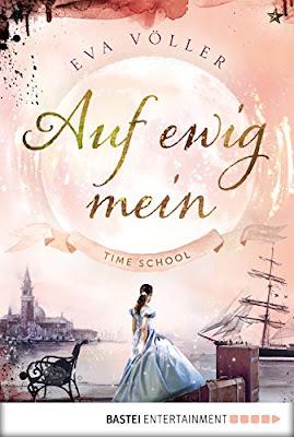 Lesemonat Februar 2018 - Time School 2: Auf ewig mein von Eva Völler