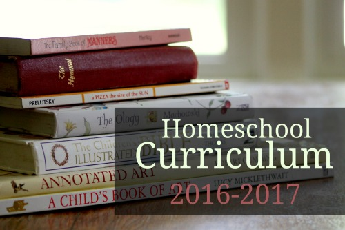 Homeschool Curriculum 2016-2017