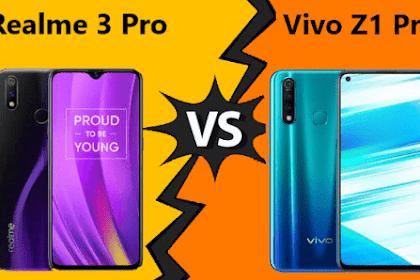 Perbandingan Realme 3 Pro vs Vivo Z1 Pro, Ponsel 3 Jutaan Terbaik