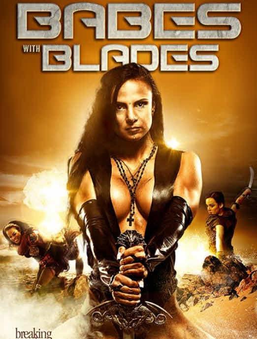 مشاهدة فيلم Babes with Blades 2018 مترجم