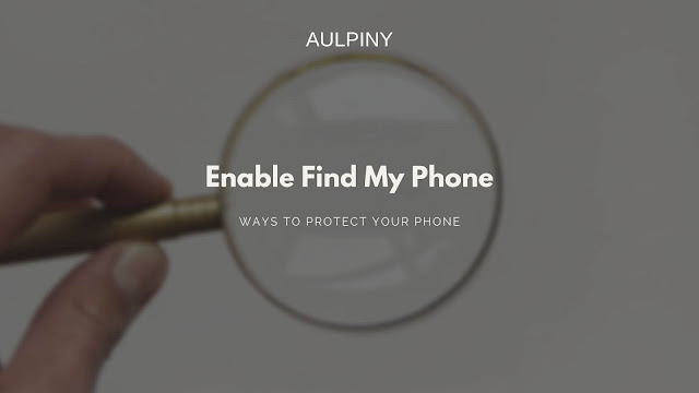Enable Find My Phone