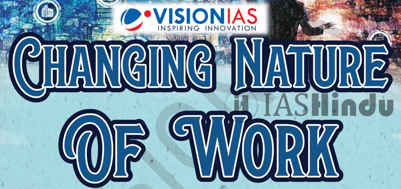 Vision IAS Changing Nature of Work