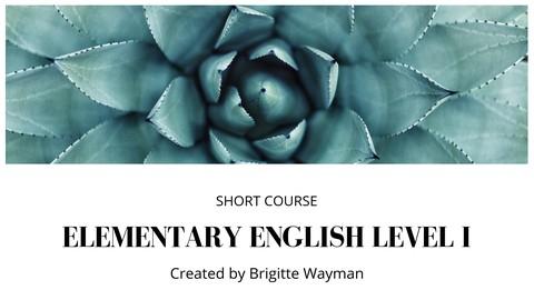 Elementary English Level I: Short Course
