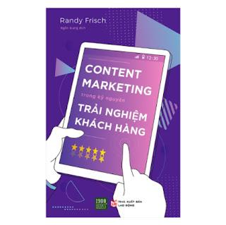 Content Marketing Trong Kỷ Nguyên Trải Nghiệm Khách Hàng ebook PDF EPUB AWZ3 PRC MOBI
