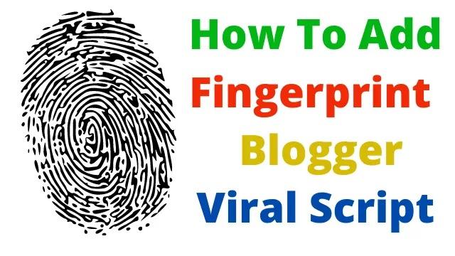 How To Add Fingerprint Unlock For Blogger Wishing Site
