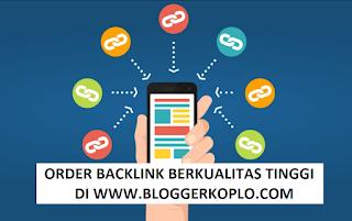 Pasang Backlink Berkualitas Tinggi Untuk Blog Anda di www.bloggerkoplo.com