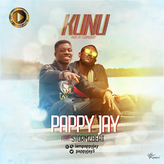Pappy Jay - Kunu ft Stormzbeat