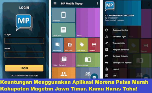 Keuntungan Menggunakan Aplikasi Morena Pulsa Murah Kabupaten Magetan Jawa Timur