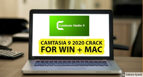 Camtasia Studio 9 Full Crack For Win + Mac Download 2020