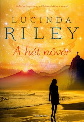 Lucinda Riley – A hét nővér (A hét nővér 1.) könyves vélemény, könyvkritika, recenzió, könyves blog, könyves kedvcsináló