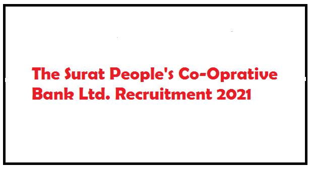 The Surat People's Co-Oprative Bank Ltd. Recruitment 2021