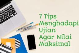 7 Tips Menghadapi Ujian Semester Agar Menghasilkan Nilai Maksimal
