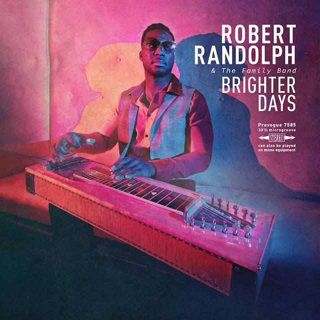 News du jour Brighter Days Robert Randolph and The Family Band Blog la Muzic de Lady