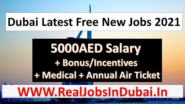 Free Jobs In Dubai UAE 2021
