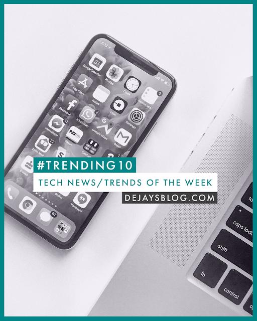 #Trending10 - Top 10 tech news / trends of the week #41 (October 2019)