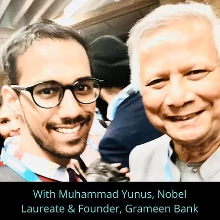 Pratik Gauri with Muhammad Yunus, Nobel Laureate & Founder of Grameen Bank