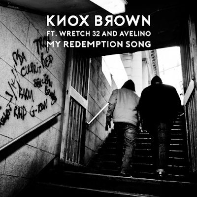KNOX BROWN - MY REDEMPTION SONG FT. WRETCH 32 & AVELINO