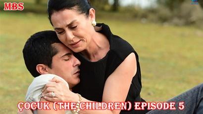 Episode 5 Çocuk