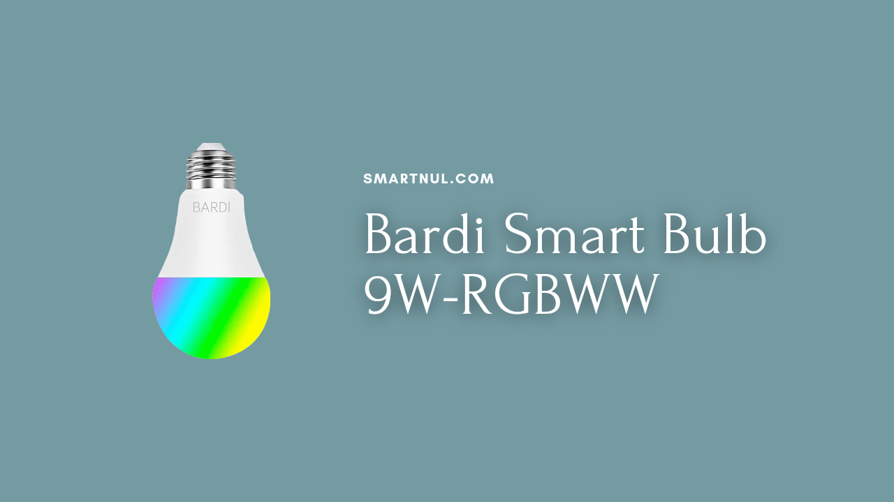 Smart bulb bardi