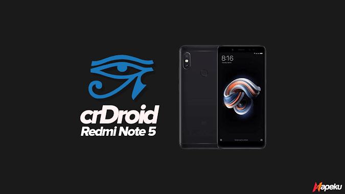 ROM crDroid 6.3 Xiaomi Redmi Note 5 ( WHYRED )