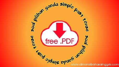 DBI - Download 30 Soal PG Simple Past Tense