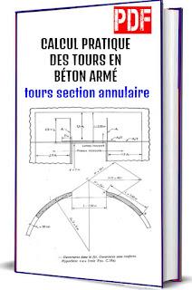 Calcul pratique des tours en beton arme : tours section annulaire PDF