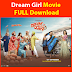 2019 Dream girl full movie download filmywap FREE DOWNLOAD
