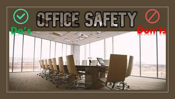 Office Safety Do's and Don'ts - office hazards and risk