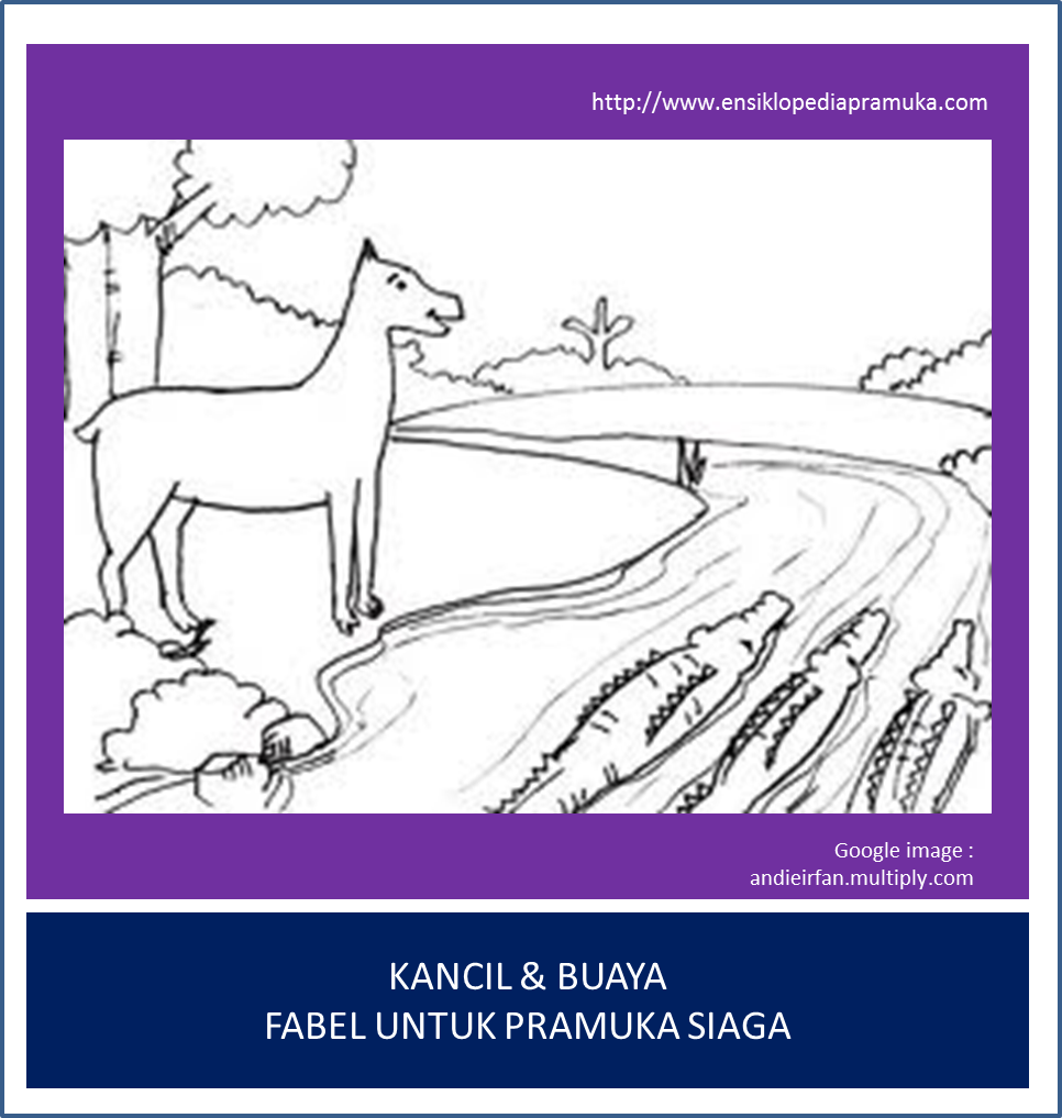 Cerita Untuk Pramuka Siaga Kancil Buaya Ensiklopedia Pramuka