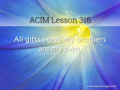 [Image: ACIM-Lesson-316-Workbook-Quote-Wide.jpg]