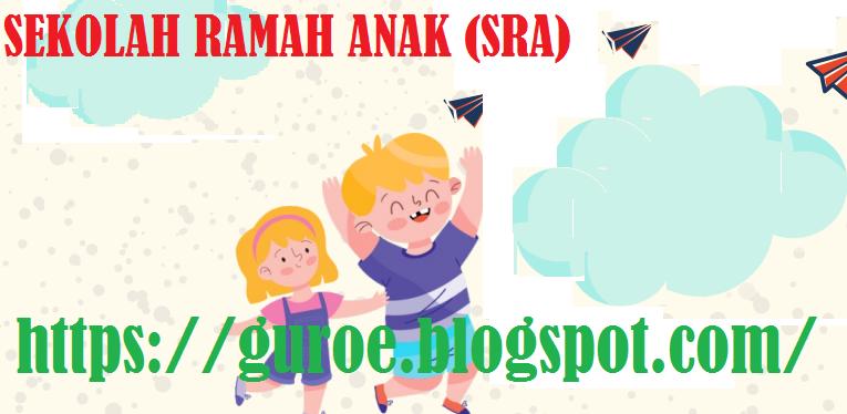 Pengertian, Prinsip dan Indikator Sekolah Ramah Anak SRA