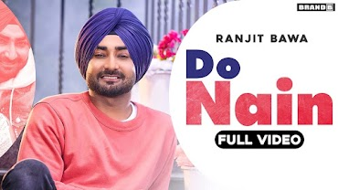 DO NAIN (दो नैन Lyrics in Hindi) - Ranjit Bawa