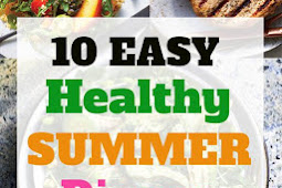10 Healthy Summer Dinner Recipes