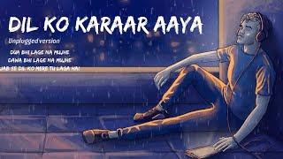 Dil Ko Karaar Aaya mp3 song download pagalworld