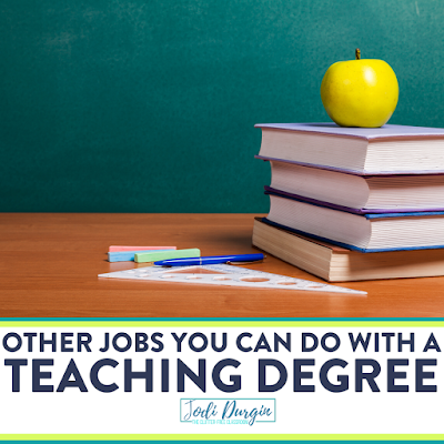 Calling elementary teachers thinking about leaving teaching! Get tons of ideas of other jobs you can do with a teaching degree. This Clutter-Free Classroom blog post has a list of jobs for teachers other than teaching where they can work from home and make extra money in a different career. Read the post to learn more! #teachingjobs #jobsforteacher #teachingdegree #teacherburnout #elementaryteacher