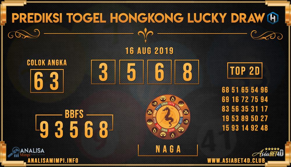 PREDIKSI TOGEL HONGKONG LUCKY DRAW ASIABET4D 16 AUG 2019