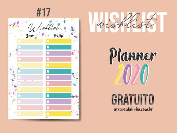 PLANNER 2020 #17: Lista de Desejos gratuito para download