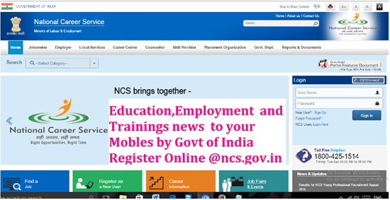 NCS National Career Service Ministry of Labour and Employment Department | Education,Employment and Trainings news to your Mobles by Govt of India @ ncs.gov.in| Register Online @ ncs.gov.in| Education Information to your mobile directly by Govt of India through Official web portal @ ncs.gov.in| Ministry of Labour and Employment Departmental Functionaries | NCS National Carrer service, Gives information on education, employment and training to your mobiles| NCS Young Proffesional Recruitments| ncs-national-carrer-service--by-government-of-india-Education-trainings-employment-news-through-mobile-online-registration-form-ncs.gov.in| Career Centers| Jobseeker Registration| Get career guidance from career counsellor |Skill Providers with career building courses Employer Registration./2017/04/ncs-national-carrer-service--by-government-of-india-Education-trainings-employment-news-through-mobile-online-registration-form-ncs.gov.in.html
