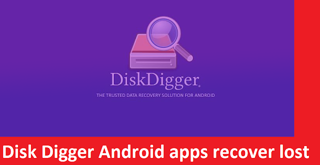 Disk Digger Android Apps To Recover Internal Memory