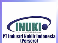 PT Industri Nuklir Indonesia (Persero) - Penerimaan Untuk Posisi Investment Legal Officer INUKI November 2019