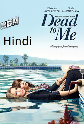 Dead To Me S01 Dual Audio Hindi Complete 720p WEB-DL 2.7GB