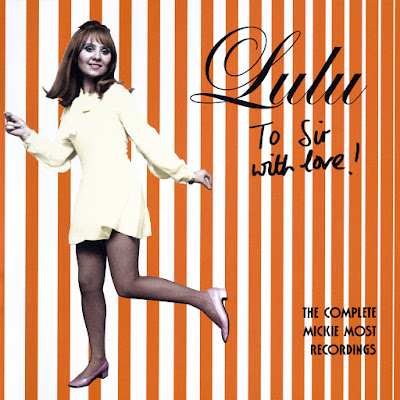 Lulu - To Sir With Love (The Complete Mickie Most Recordings 1967-1969)