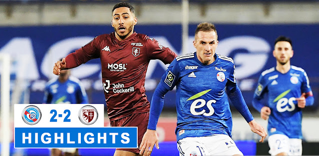 Strasbourg vs Metz – Highlights