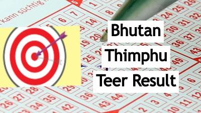 Bhutan Thimphu Teer Result Today
