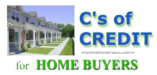 C's of Credit for Housing Buyers - Philippine Properties 101