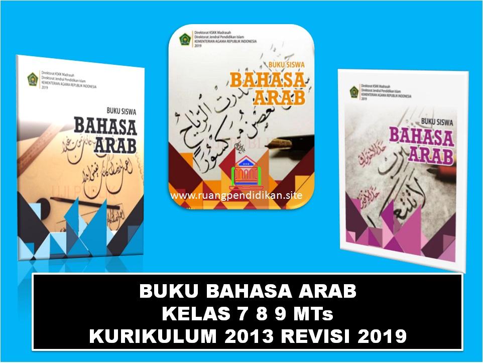 Buku Bahasa Arab Kelas 7 8 9 Smp Mts Kurikulum 2013 Revisi 2019 Ruang Pendidikan