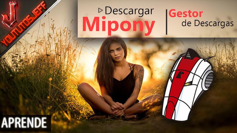 Como Descargar Mipony Ultima Version 2017 Full Español